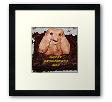 Happy Groundhogs Day Framed Print