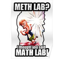 Math Lab not Meth Lab Poster