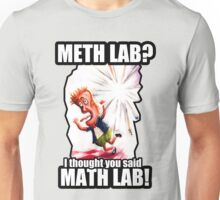 Math Lab not Meth Lab Unisex T-Shirt