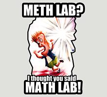 Math Lab not Meth Lab Unisex T-Shirt