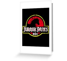 Jurassic Parks and Rec Distressed  Greeting Card