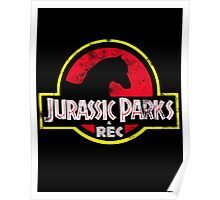 Jurassic Parks and Rec Distressed  Poster