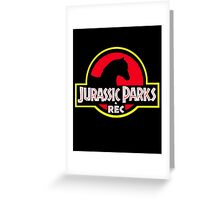 Jurassic Parks and Rec Clean Greeting Card
