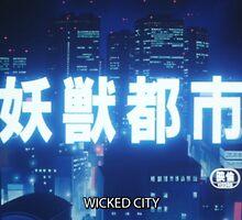WICKED CITY by glowtokyo
