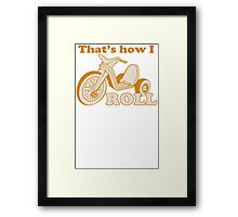 Big Wheel Funny TShirt Epic T-shirt Humor Tees Cool Tee Framed Print