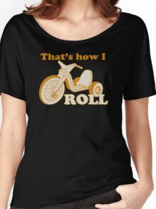 Big Wheel Funny TShirt Epic T-shirt Humor Tees Cool Tee Women's Relaxed Fit T-Shirt