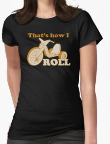 Big Wheel Funny TShirt Epic T-shirt Humor Tees Cool Tee Womens Fitted T-Shirt