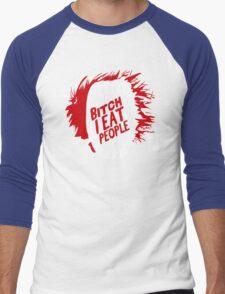 Bitch I Eat People Funny TShirt Epic T-shirt Humor Tees Cool Tee Men's Baseball ¾ T-Shirt