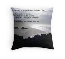 He speaks in so many different ways Throw Pillow