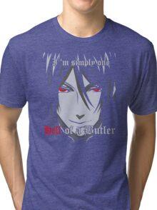 Black Butler Funny TShirt Epic T-shirt Humor Tees Cool Tee Tri-blend T-Shirt