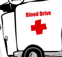 Blood Drive Vampires Funny TShirt Epic T-shirt Humor Tees Cool Tee Sticker