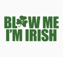 Blow Irish Funny TShirt Epic T-shirt Humor Tees Cool Tee by maikel38
