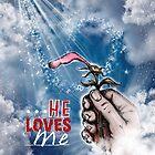 He Loves Me by MitziAlexander
