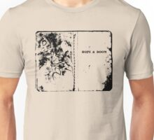 Hope & Doom Unisex T-Shirt