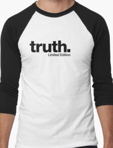 truth. {Limited Edition} Men's Baseball ¾ T-Shirt