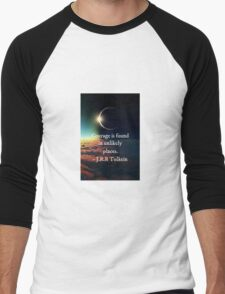 "J.R.R. Tolkein ""Courage is found in unlikely places"" quote Men's Baseball ¾ T-Shirt"