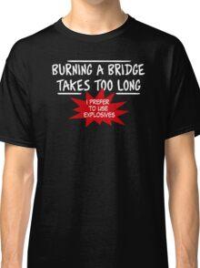 Burning Bridge Classic T-Shirt