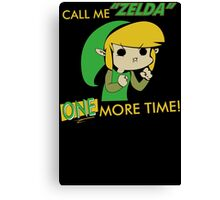 Call Me Zelda One More Time Canvas Print