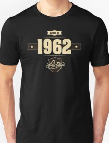 Born in 1962 (Cream&Choco) Unisex T-Shirt