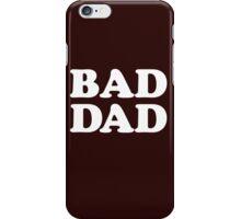 BAD DAD iPhone Case/Skin