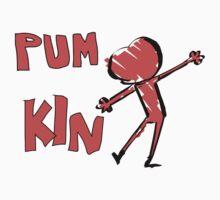 PUM KIN by NeverGiveUp