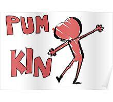 PUM KIN Poster