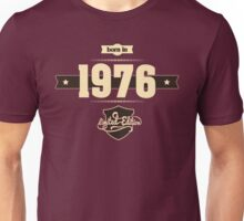 Born in 1976 (Cream&Choco) Unisex T-Shirt