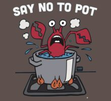 Say No To Pot by ClassyThreads