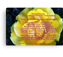 Yellow is for friendship; All Rights Reserved Lei Hedger Photography Canvas Print