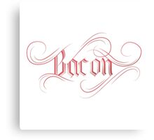The Love of Bacon Canvas Print