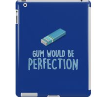 Gum would be perfection iPad Case/Skin