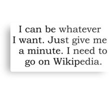 Can be anything with wikipedia Metal Print