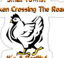 Small Towns: Chickens Sticker