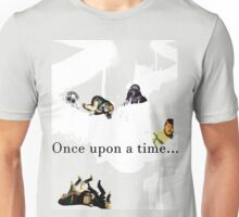 Once upon a time... Unisex T-Shirt