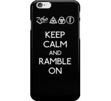 Led Zeppelin Keep Calm and Ramble On iPhone Case/Skin