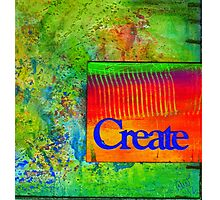 CREATE Photographic Print