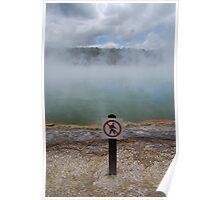 Forbidden walkway Poster