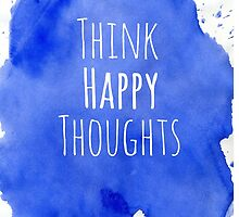 Happy Thoughts by Emily Lanier