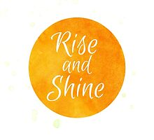 Rise And Shine by Emily Lanier
