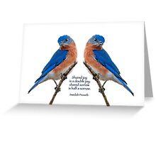 Shared joy is double joy . . . Greeting Card