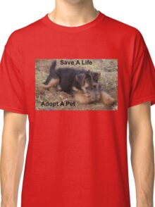 Save A Life - Adopt A Pet Classic T-Shirt
