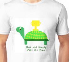 Slow and Steady Wins the Race-Turtle Unisex T-Shirt