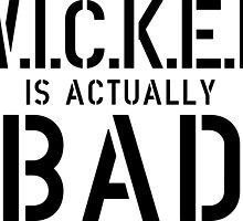 Wicked is actually bad by whoviandrea
