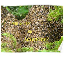 Will You Bee...valentine card Poster
