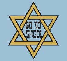 Go To Sheol T-Shirt