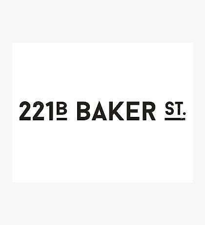 Sherlock • 221B Baker St. Photographic Print