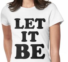 LET IT BE Womens Fitted T-Shirt