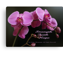 Strength, Hope, Survive; Begin each day with faith.  Lei Hedger Photography All Rights Reserved Canvas Print