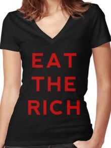 eat the rich Women's Fitted V-Neck T-Shirt