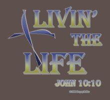 Livin' The LIFE T-Shirt